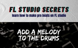 Add A Melody To The Drums