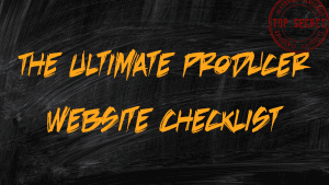 The Ultimate Producer Website Checklist