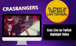 FL Studio 20 Trap Beat – Cras Live on Twitch Highlight Video