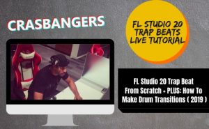 FL Studio 20 Trap Beat From Scratch + PLUS: How To Make Drum Transitions ( 2019 )